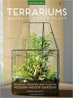 Terrariums - Gardens Under Glass Book Cover Picture